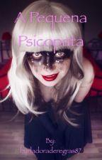 Pequena psicopata by burladoraderegras87