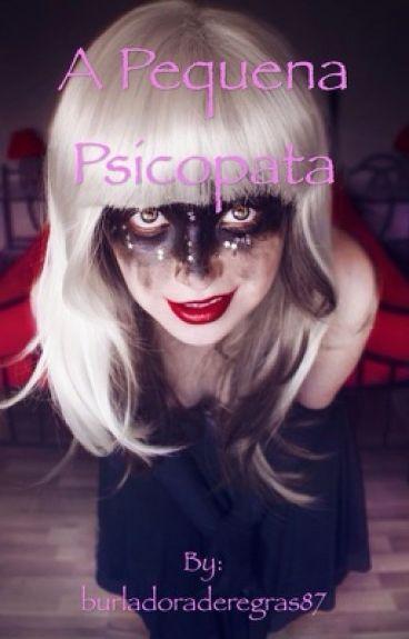 Pequena psicopata