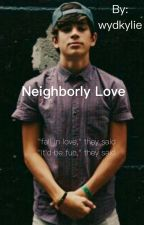 Neighborly Love (Hayes Grier) by wydkylie