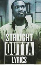Straight Outta Lyrics (Meek Diss Book) by jay_dah