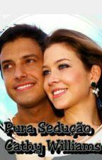 Pura Sedução by Amor-de-romance