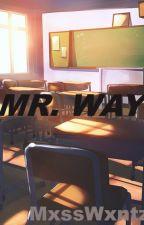 Mr. Way (Mikey Way) by MxssWxntz