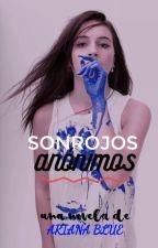Sonrojos Anónimos. [1] by Ari-Blue