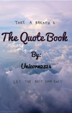 The Quote Book by Unicorn2824