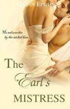 The Earl's Mistress (Người Tình Của Bá Tước) by QuinnEpiphy