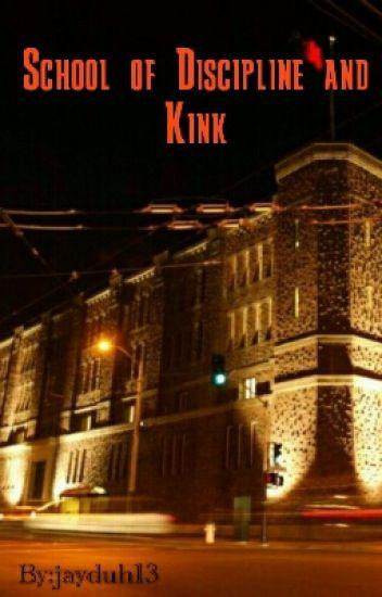 School Of Discipline and Kink