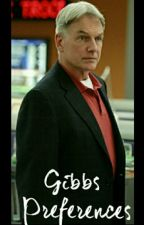 Gibbs Prefences NCIS by GiveCrowleyHisWings