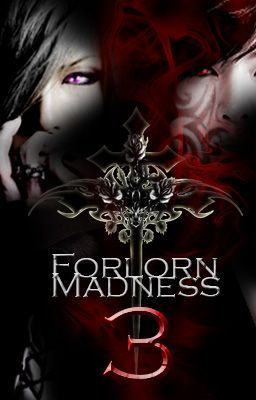 Forlorn Madness 3 (CANCELLED)