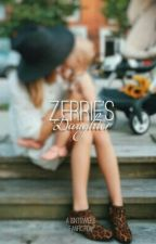 Zerrie's Daughter 》z&p by isntowers