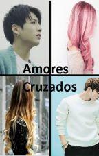 Amores Cruzados (jungkook y tu) (jimin y tu) Terminado by Liza07BTS