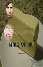 Netflix And Phil - (Phan) by viccki69