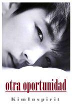 Otra oportunidad [WooGyu] by Kim-Inspirit