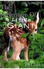The Adventure of Little Giant by Inoue_Mizuki