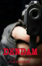 DENDAM by by_mir