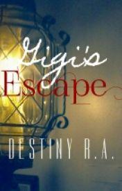 Gigi's Escape by Hikaria