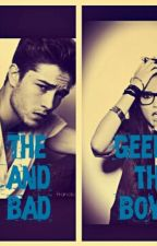The geek and the bad boy(COMPLETED BUT UNEDITED) by Hotstuff_88