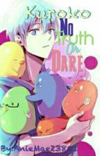 Kuroko No Truth Or Dare by AnieMae23801
