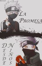 La Promesa Desde Niños (Kakashi Y Tu) (Terminada) by StupidXis