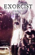 Экзорцист: Дубль два by Lovets1