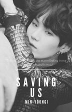 2. Saving Us (Yoongi) by Min-Yoongi