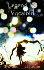 the legend of vocaloid[Discontinued] by Alice-Anderson