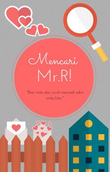 Mencari Mr.R