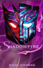 Shadowfire by booklover542