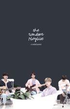 The Random Playlist by jinbeans