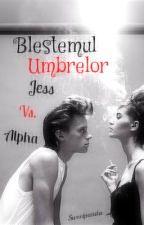 Blestemul umbrelor         Jess     Vs. Alpha by Kironoto-chan