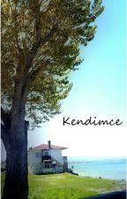 KENDİMCE by safirimmavi