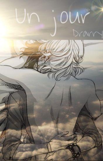 Un jour - Drarry