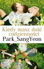 Kiedy masz dość codzienności by Park_SangYeon