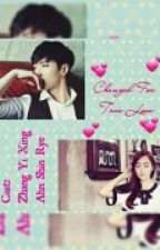 Changed For True Love by Jung_kimkim2627