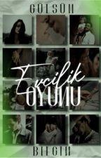 Evcilik Oyunu (Kitap Oluyor!) by GulsumBlgn