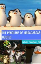 The Penguins of Madagascar Quotes by Luke_Castellans_Girl