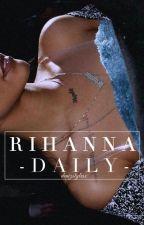 Rihanna Daily by denizstylesx