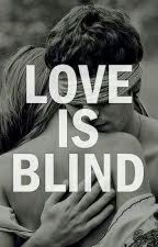 If Love is Blind by Chieha