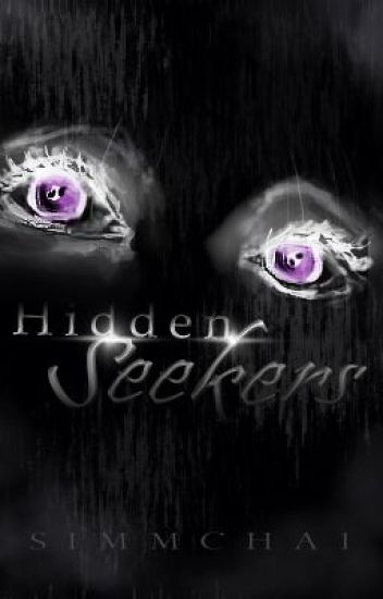 Hidden Seekers *On Hold*