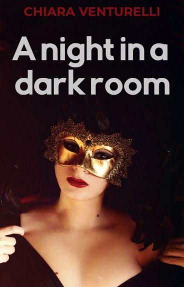 A night in a dark room