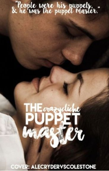 The Puppet-Master by crazycliche