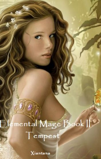 Elemental Mage Book 2 (Tempest)