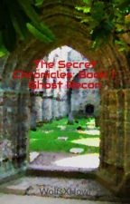The Secret Chronicles: Book 1: Ghost Recon by xPrestigiousWolfx