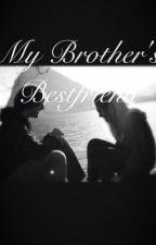 My Brother's Bestfriend by kristenn_michelle_