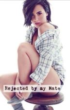 Rejected by my Mate by Adriana034