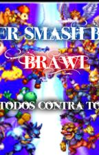 Super Smash Bros Brawl: Todos Contra Todos by Cote-Chan17
