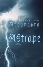 Legend of the Athanadra | Astrape by fUZZILin
