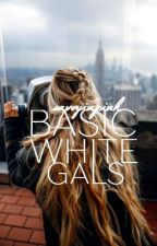 Basic White Gal by savvyinpink