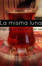 La misma luna by writer-trainee