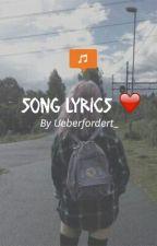 Song lyrics♥ by Ueberfordert_
