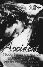 Accident { Harry Styles }#Wattys2016 by NasrinGreys